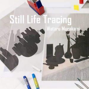 Still Life Tracing | Wataru MurakamiHannover | DE – 2018