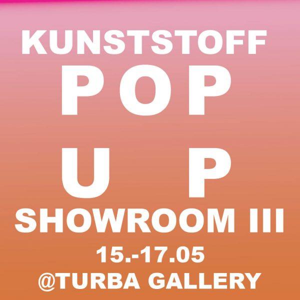 Kunststoff Pop Up Showroom III x TURBA Gallery | Naomi Deibel | Jeroen Lessig | Motus Kollektiv | Gaston Gnefkow | Lucia Maillard Hannover | DE – 2020